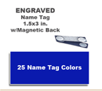1-1/2x3 inch Engraved One Letter Color Name Tag and includes a Magnetic or other attachment on back.