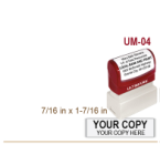 Order Ultimark Pre Inked Rubber Stamp No. UM 04. Stamp is 7/16 x 1-7/16 inches in impression size. Ultimark Pre Inked Rubber Stamps are absolutely top quality.