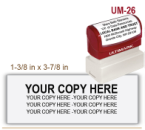 Order Ultimark Pre Inked Rubber Stamp No. UM 26. Stamp is 1-3/8 x 3-7/8 inches in impression size. Ultimark Pre Inked Rubber Stamps are absolutely top quality.