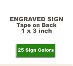 ENGSIGN103 - Engraved Sign - 1x3
