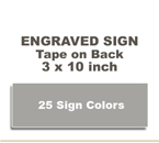 ENGSIGN310 - Engraved Sign - 3x10